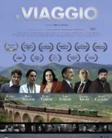 Locandina film 'Il Viaggio', regia di Alfredo Arciero, prodotto da INCAS di Campobasso e girato tra Abruzzo e Molise