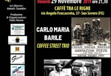 Photo of SAN SEVERO WINTER JAZZ FESTIVA – 29 NOVEMBRE – CARLO MARIA BARILE COFFEE STREET TRIO