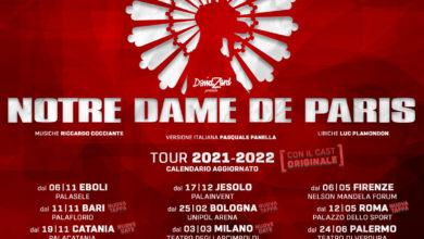 Photo of NOTRE DAME DE PARIS – TORNA NEI TEATRI ITALIANI NEL 2021/2022 CON UN CALENDARIO COMPLETAMENTE RINNOVATO