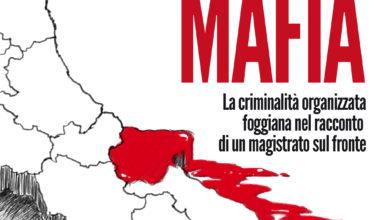 Photo of La criminalità organizzata foggiana nel racconto di un magistrato sul fronte – domani 4 marzo la presentazione