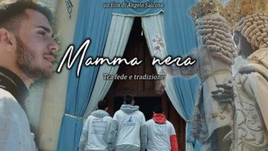 """Photo of """"MAMMA NERA – TRA FEDE E TRADIZIONE"""", la miniserie sulla Festa del Soccorso"""