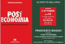 Photo of Le dirette dell'Orsa: FRANCESCO MAGGIO  presenta  POST ECONOMIA