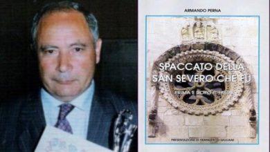 Photo of ARMANDO PERNA E LA STORIA DI SAN SEVERO – FAVORIRE CONOSCENZA E IDENTITA'